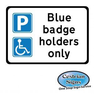 Blue badge holders only car park sign