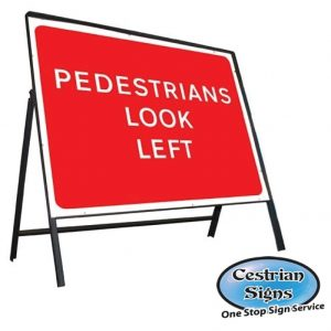 Pedestrians Look Left Sign Complete