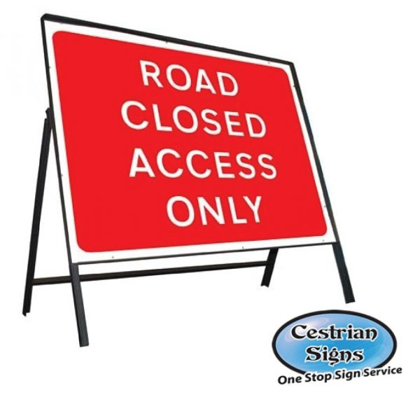 Road Closed Access Only Sign Complete