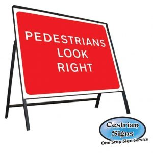 Pedestrians Look Right Sign Complete