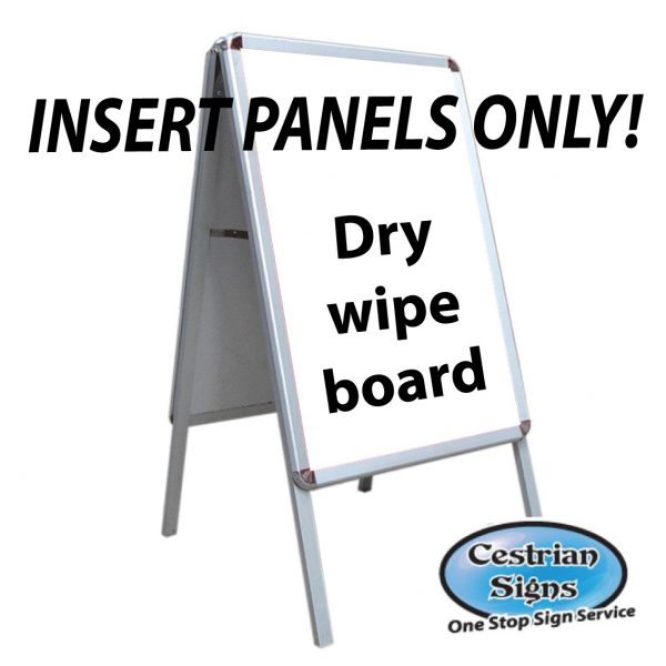 DRY WHITE BOARD INSERT, DRY WIPE INSERT FOR A BOARD SIGN