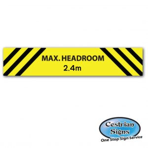max-headroom-sign-2.4-metres