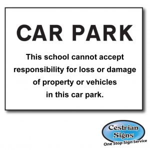 school-car-park-disclaimer-sign