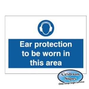 Ear-Protection-Must-Be-Worn-Signs-300mm-X-200mm