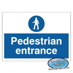 Pedestrian-Entrance-Signs-300mm-X-200mm