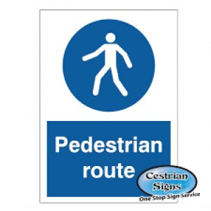 Pedestrian-Route-Safety-Signs-200mm-X-300mm