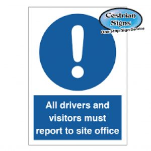 ALL-DRIVER-MUST-REPORT-TO-OFFICE-SIGNS-400mm
