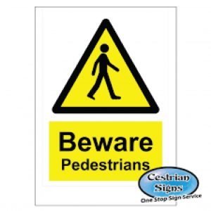 BEWARE-PEDESTRIANS-SIGNS-400MM