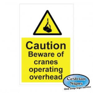 Caution-Crane-Operating-Above-Signs-400mm-X-600mm