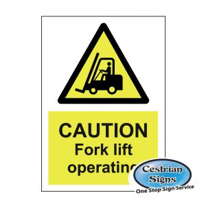 Caution-fork-lift-operating-sign