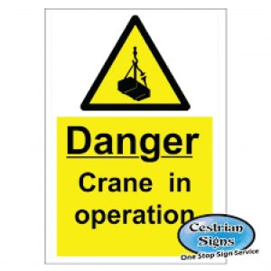 Danger-Crain-In-Operation-Signs-400mm