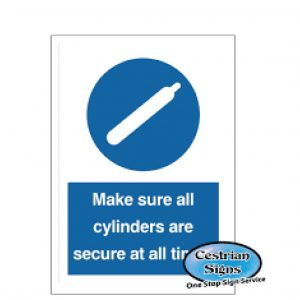 Make-Sure-All-Cylinders-Are-Secure-At-All-Times-Signs