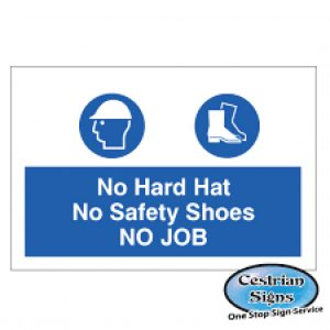 No-Hard-Hat-No-Boots-No-Job-Safety-Sign