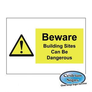 Beware-Building-Sites-Can-Be-Dangerous-Signs