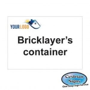 Brick layers container compound sign 600mm x 400mm