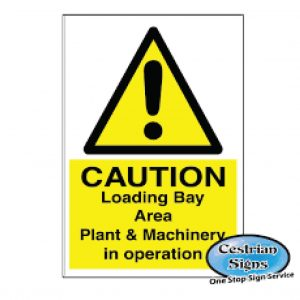 Caution-Loading-Bay-Signs-400mm-X-600mm