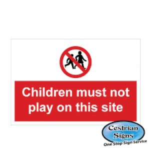 Children-Must-Not-Play-On-This-Site-Signs-600mm