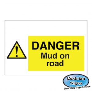 Danger-Mud-On-Road-Signs-600mm