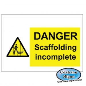 Danger-Scaffold-Incomplete-Signs-600mm