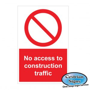 No-Access-To-Construction-Traffic-Signs-400mm