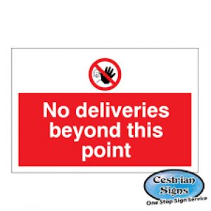 No-Deliveries-Beyond-This-Point-Signs-600mm