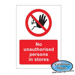 No-Unautherised-Persons-In-Stores-Signs-400mm