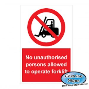 No-Unauthorised-To-Operate-Fork-lift-signs-400mm