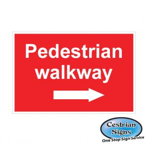 Pedestrian Walkway Right Arrow Signs 600mm