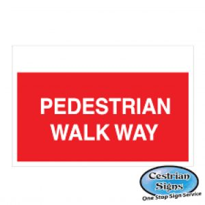 Pedestrian Walkway Site Signs 600mm