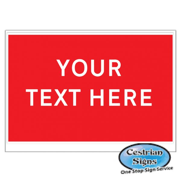 Your-text-here-prohibition-stanchion-signs-600mm-x-450mm