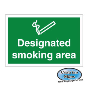 Designated smoking area signs 600mm x 400mm