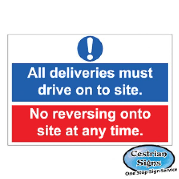 No-Deliveries-Must-Drive-On-To-Site-Signs-600mm-X-400mm