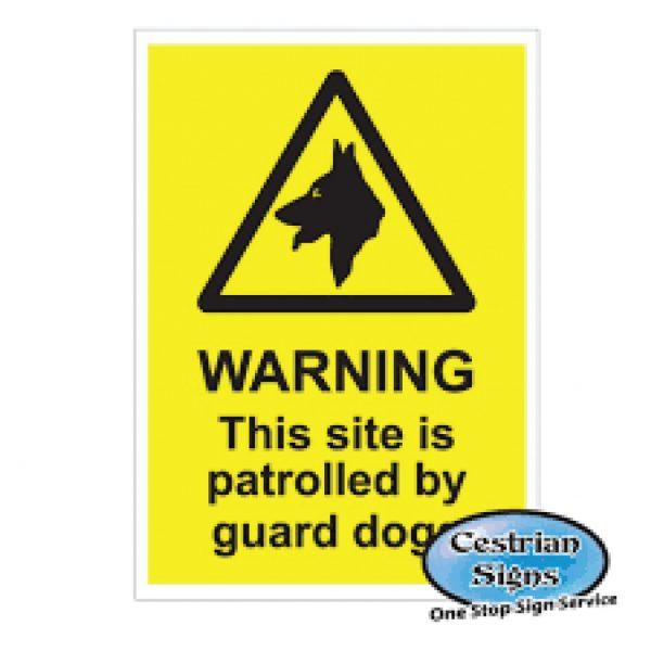 Warning-This-Site-Is-Patrolled-By-Dogs-Signs