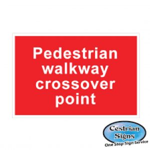 Pedestrian-walk-way-cross-over-point-signs-600mm