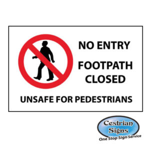 Footpath closed No entry sign
