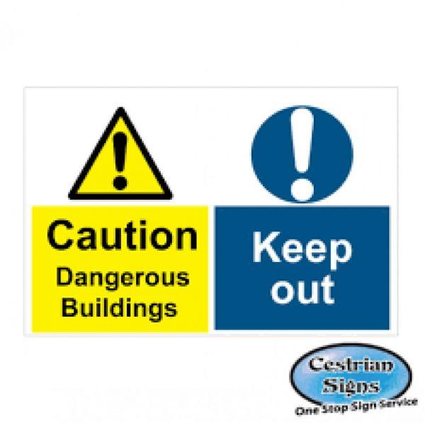Caution dangerous buildings signs 900mm x 600mm