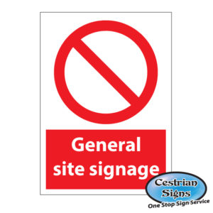 GENERAL SITE PROHIBITION SIGNS