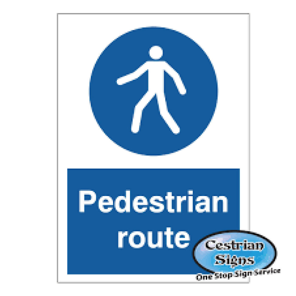 Pedestrian Route Safety Sign