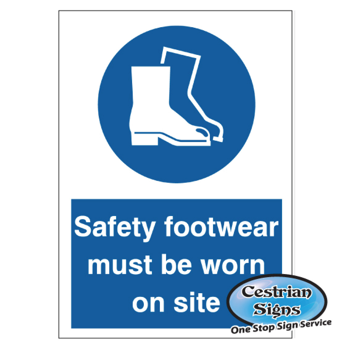 Safety Footwear Must Be Worn Signs
