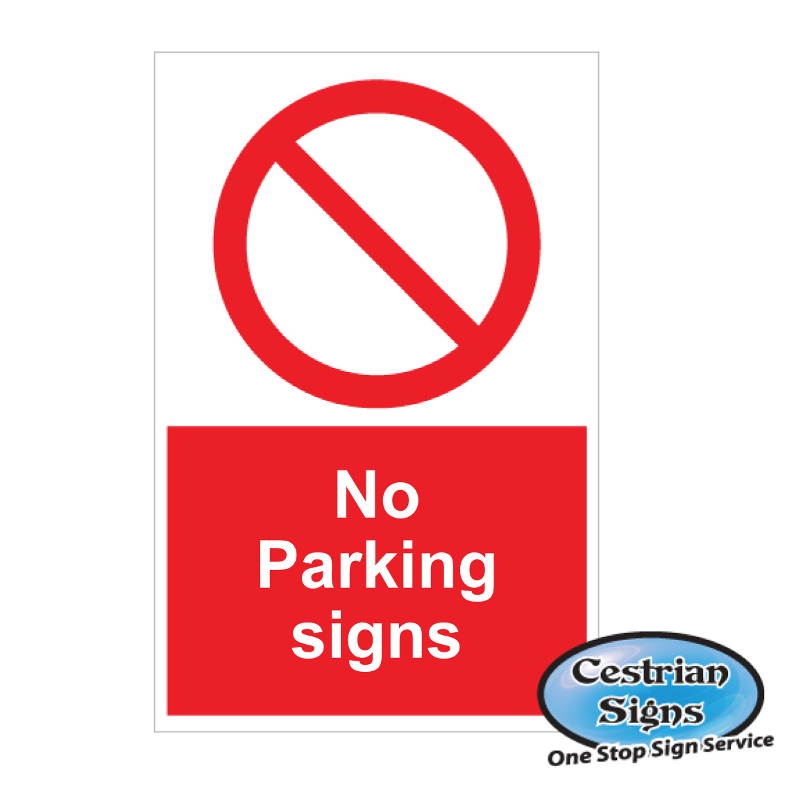 PARKING PROHIBITION SITE SIGNS