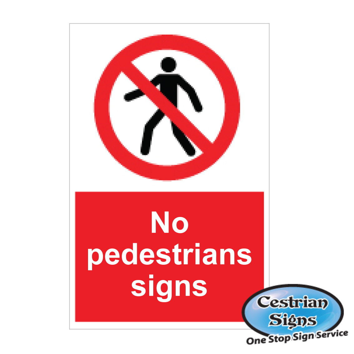 NO PEDESTRIAN SAFETY SIGNS