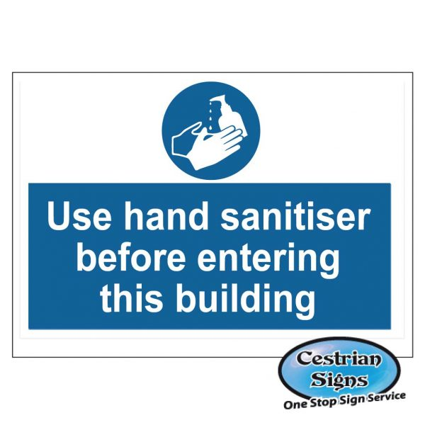 Use hand sanitiser before entering this building sign