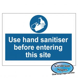 Use hand sanitiser before entering site sign 600 x 400