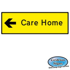 Care Home directional sign Left