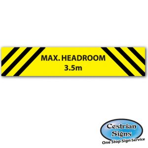 Max headroom sign 3.5 metre