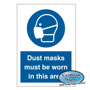 dust masks must be worn in this area sign