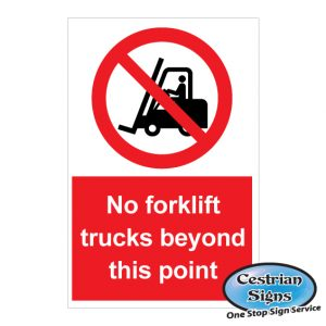 No forklift trucks beyond this point signs