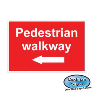 Pedestrian walkway left arrow signs 600mm x 400mm