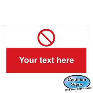 your text here red safety sign