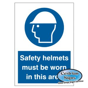 Safety Helmets must be worn in area sign